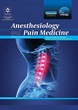 Anesthesiology and Pain Medicine