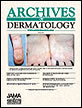 Archives of Dermatology - JAMA Dermatology