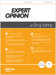 Expert Opinion on Drug Safety
