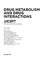 Drug metabolism and drug interactions