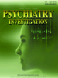Psychiatry Investigation