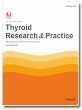 Thyroid Research and Practice